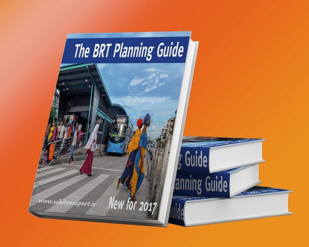 راهنمای جامع برنامهریزی و طراحی سامانه اتوبوسرانی تندرو (BRT)