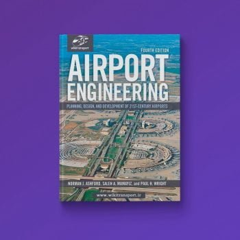 Airport Engineering - Planning, Design and Development of 21st Century Airports